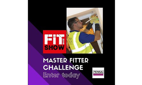 ENTER THE FENSA MASTER FITTER CHALLENGE TO WIN PRIZES UP TO £10,000 NOW – JUST DAYS TO ENTRY DEADLINE!