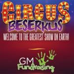 GMF Circus Beserkus Square 1000 x 1000