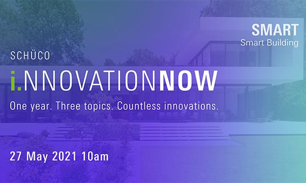 Schüco Innovation Now Smart: Intelligent Building