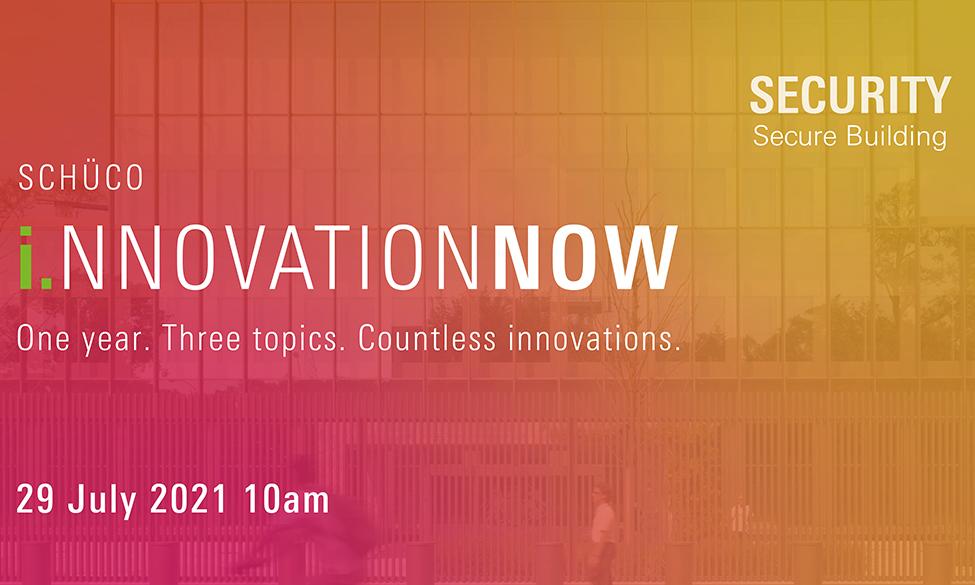 Schüco Explores Safe Building With Innovation Now Security